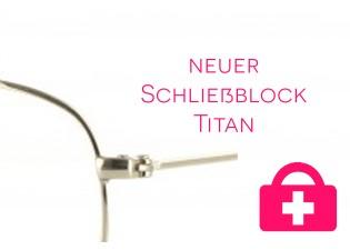 neuer Schließblock - Titanbrille